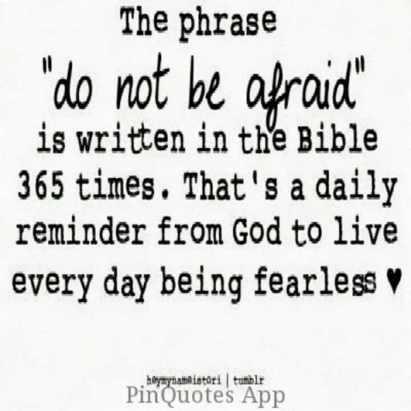 http://n.b5z.net/i/u/6148740/i/christian-inspirational-quotes-best-deep-sayings-be-afraid.jpg