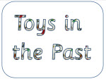 Toys in the Past heading
