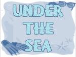Under the Sea display heading
