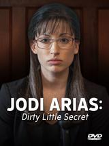Jodi Arias Dirty Little Secret DVD.