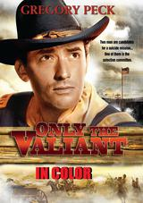 Only The Valiant in Color DVD