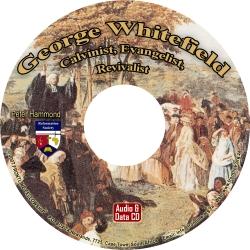 George Whitefield: Calvinist, Evangelist, Revivalist