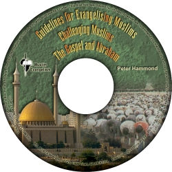 Guidelines for Evangelizing Muslims PLUS The Gospel and Muslims