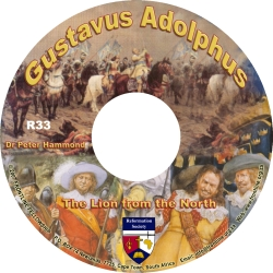 Gustavus Adolphus: The Lion from the North
