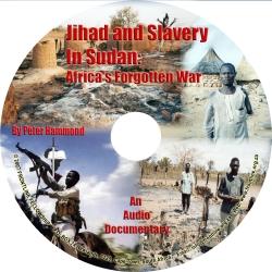 Jihad and Slavery in Sudan: Africa's Forgotten War