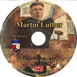 Martin Luther: Captive to the Word of God