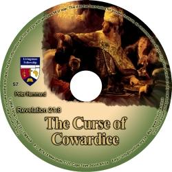 The Curse of Cowardice