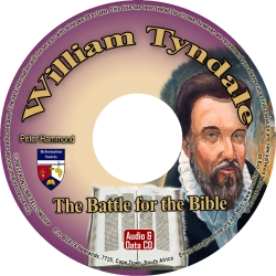 William Tyndale: The Battle for the Bible