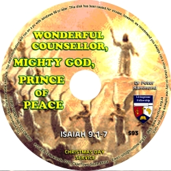 Wonderful Counselor, Mighty God, Prince of Peace