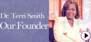 Our Founder, Dr. Terri Smith