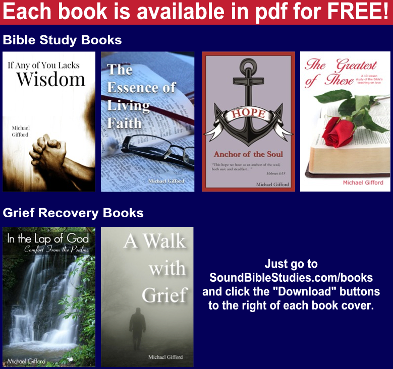 Bible Study and Grief Recovery Books by Michael Gifford