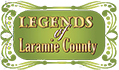 The Legends of Laramie County by Cathy Gillen Thacker