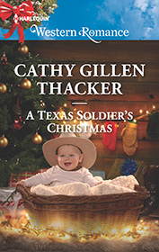 A Texas Soldier's Christmas by Cathy Gillen Thacker