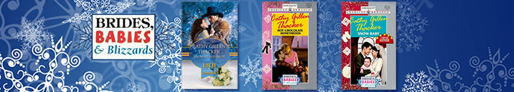 Brides Babies and Blizzards American Romance Book Series by Cathy Gillen Thacker