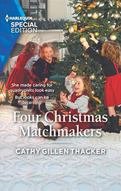 Four Christmas Matchmakers by Cathy Gillen Thacker