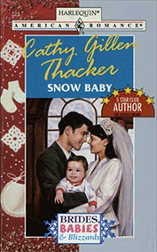 Snow Baby by Cathy Gillen Thacker