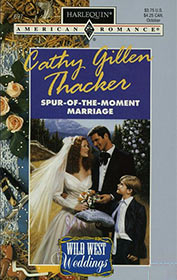 Spur-of-the-Moment Marriage by Cathy Gillen Thacker