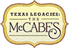 TEXAS LEGACIES: THE McCABES