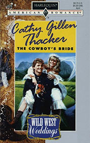The Cowboy's Bride by Cathy Gillen Thacker