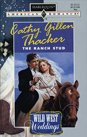 The Ranch Stud by Cathy Gillen Thacker