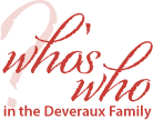 Who's Who in the Deveraux Family?