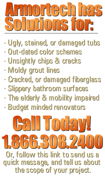 Armortech has solutions to your your bathroom remodeling problems.