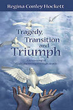 Tragedy, Transition and Triumph