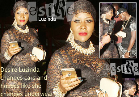 Desire Luzinda changes cars and houses like underwear