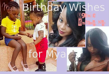 Birthday wishes for Mya