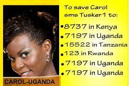 Uganda's representative in the Tusker Project Fame 3, Carol