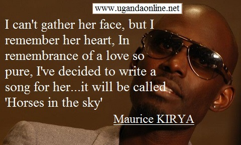 Maurice Kirya dedicates song to his first love