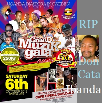 Don Cata's last performance was in Sweden two days before his passing on
