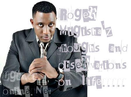 Roger Mugisha's observations