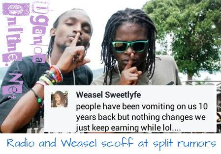 Radio and Weasel scoff at split rumors