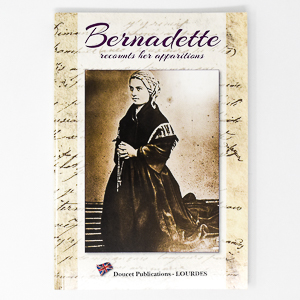 Bernadette Recounts Her Apparitions Book