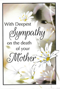 With Deepest Sympathy Mother.