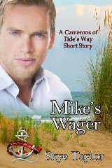 MIKE'S WAGER - A Tide's Way short story