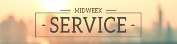 Mid Week Service